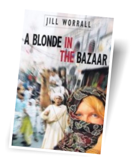 A Blonde In The Bazaar - by Jill Worrall
